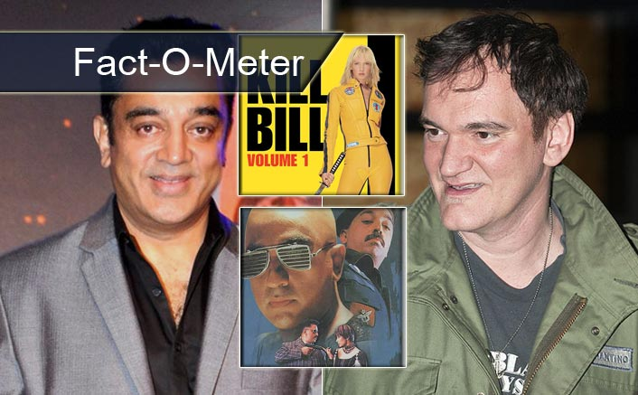 Fact-O-Meter: For Kill Bill: Volume 1, Quentin Tarantino Was Inspired By Kamal Haasan's Aalavandhan