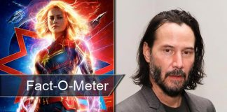 Fact-O-Meter: Keanu Reeves Would Have Been Part Of Brie Larson's Captain Marvel But His Fans Would Have Had To Pay THIS Price
