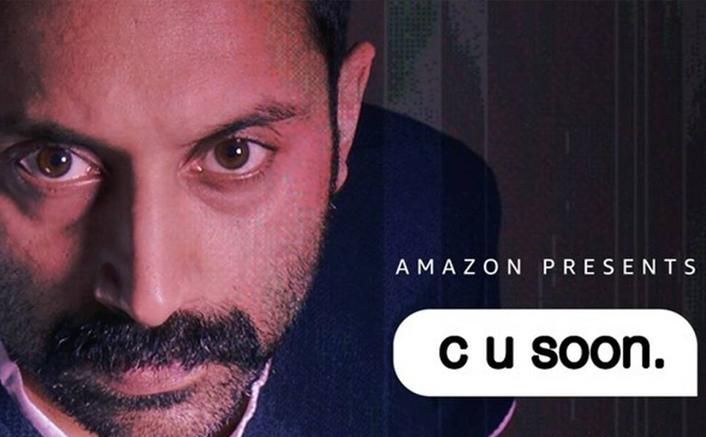 C U Soon: Fahadh Faasil Starrer Was Shot In Just 18 Days, Director Reveals Details!