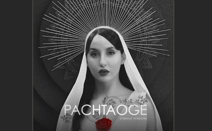 Pachtaoge Female Version: Nora Fatehi Looks Like A Vision In White In The First Poster