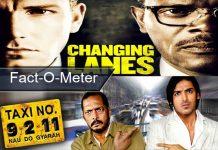 Fact-O-Meter: Did You Know? Ben Affleck-Samuel L. Jackson's Changing Lanes Inspired John Abraham-Nana Patekar's Taxi No. 9211