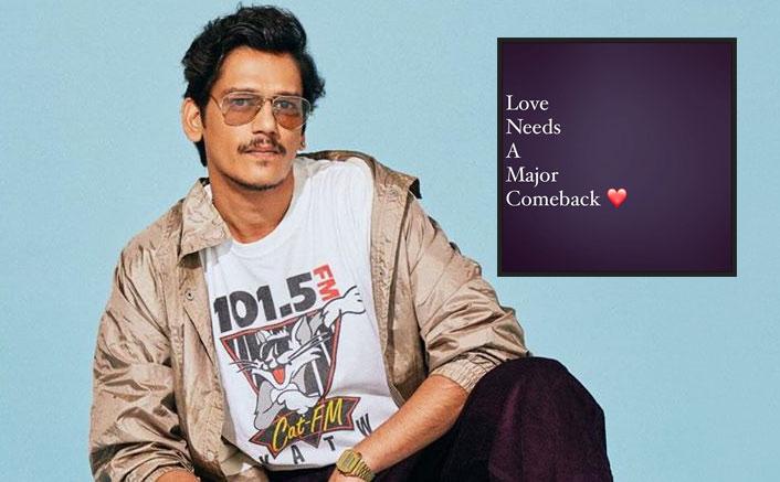 "Mirzapur 2 Actor Vijay Varma Feels, ""Love Needs A Major Comeback."""