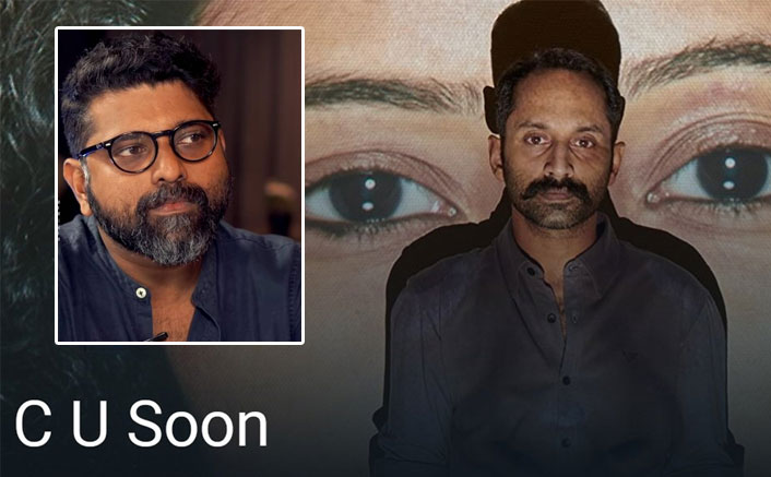 CU Soon Director Mahesh Narayanan On His Film With Fahadh Faasil: