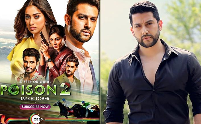 Poison 2's Aftab Shivdasani Reveals Tweaking Scenes To Follows Social Distancing!