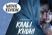 Kaali Khuhi Movie Review