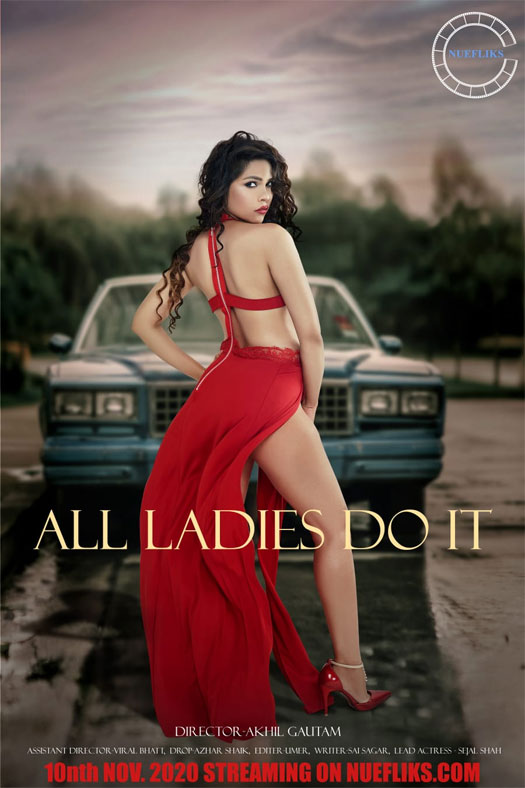 "Sejal Shah's debut film ""All Ladies Do It"" brings famous Italian filmmaker Tinto Brass's brand to Indian screening app"
