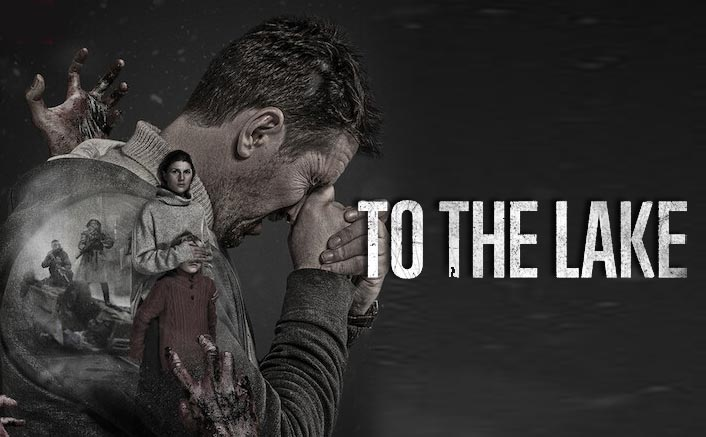 To The Lake Review: An Intense Epidemic Thriller With Right Amount Of Romance & Drama