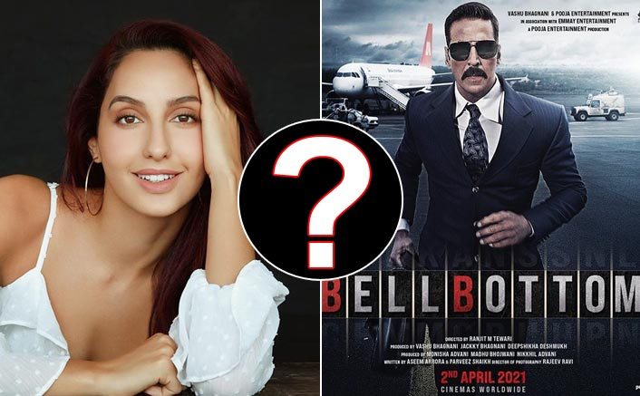 Nora Fatehi Isn't Part Of Akshay Kumar's Bell Bottom
