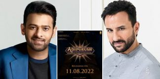 Adipurush: Prabhas & Saif Ali Khan Starrer To Enjoy Independence Day Weekend Of 2022!