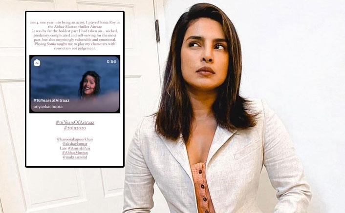 Aitraaz Turns 16: Priyanka Chopra On What She Learned From The Film