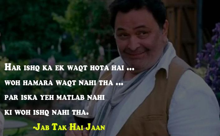 Har ishq ka ek waqt hota hai Jab Tak Hai Jaan Dialogue
