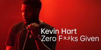 Kevin Hart: Zero F**ks Given Review: Hart's Art Of Not Giving A Fu*k!