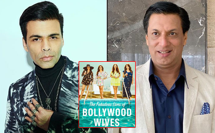 Madhur Bhandarkar Wants Karan Johar To Change The Title Of Fabulous Lives Of Bollywood Wives