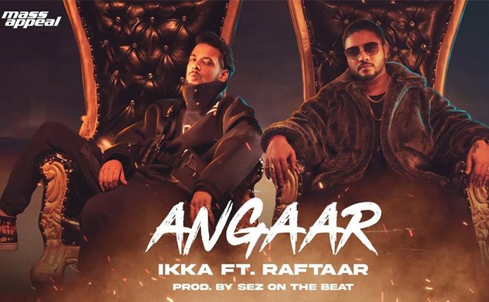 Raftaar, IKKA's 'Angaar' gets 6.4 mn views in 2 days
