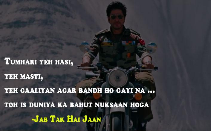 Tumhari yeh hasi, yeh masti Jab Tak Hai Jaan Dialogue