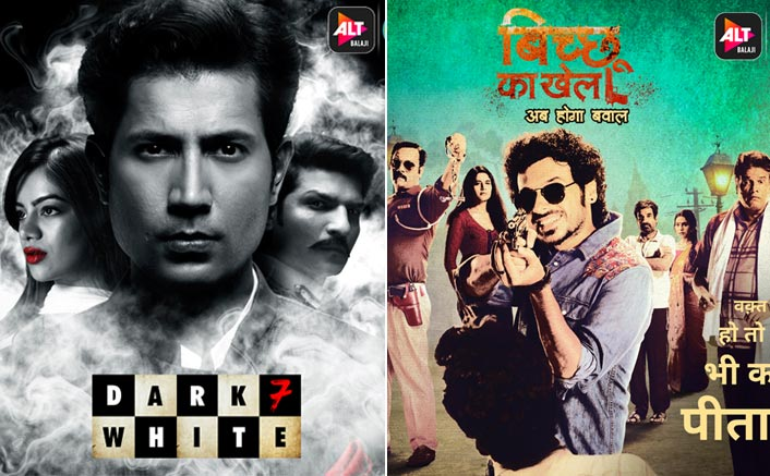 As per an ORMAX report, ALTBalaji and ZEE5's Dark 7 White and Bicchoo Ka Khel make it to the list of most-viewed Hindi shows and movies