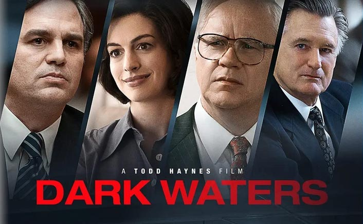 Dark Waters Movie Review OUT! Mark Ruffalo Is Angry & Hulk But With A Catch