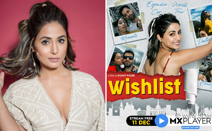 Hina Khan: 'Wishlist' Will Leave An Aching Pain In People's Hearts