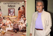 Naseeruddin Shah on why 'Ramprasad Ki Tehrvi' should be seen in theatres