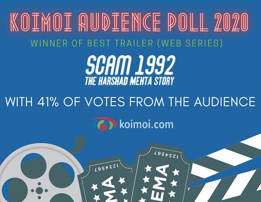 Result Of Koimoi Audience Poll 2020: Winner Of Best Trailer (Web Shows) Is Scam 1992