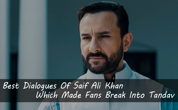 9 Amazing Dialogues Of Saif Ali Khan Which Are Too Good