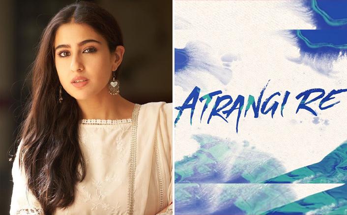 Sara Ali Khan On Bagging Aanand L Rai Directorial Atrangi Re