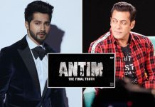 Antim: Varun Dhawan To Have A Special Dance Number Along With Salman Khan In The Upcoming Gangster Drama