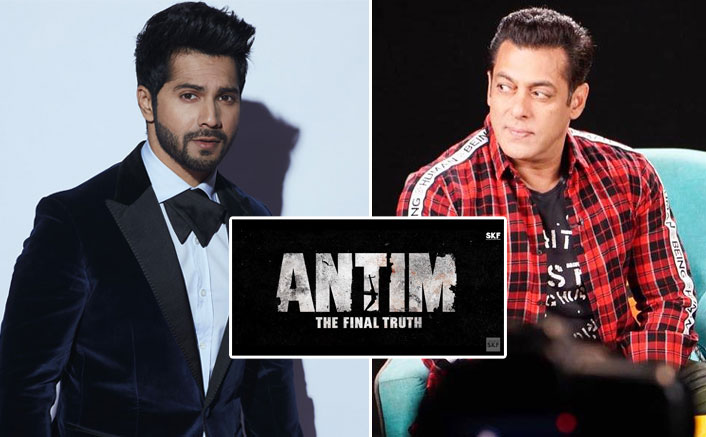 Varun Dhawan To Shoot For A Special Song In Antim Along With Salman Khan