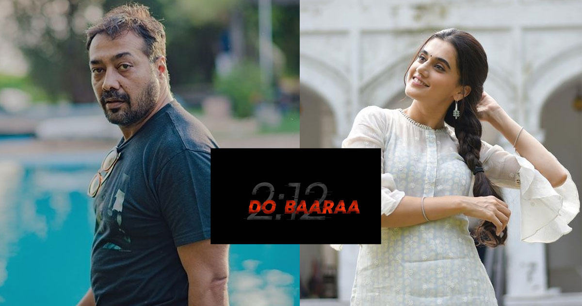 Do Baaraa: Anurag Kashyap & Taapsee Pannu Reunite For One Of Its Kind Thriller With A Quirky Announcement Video, Watch!