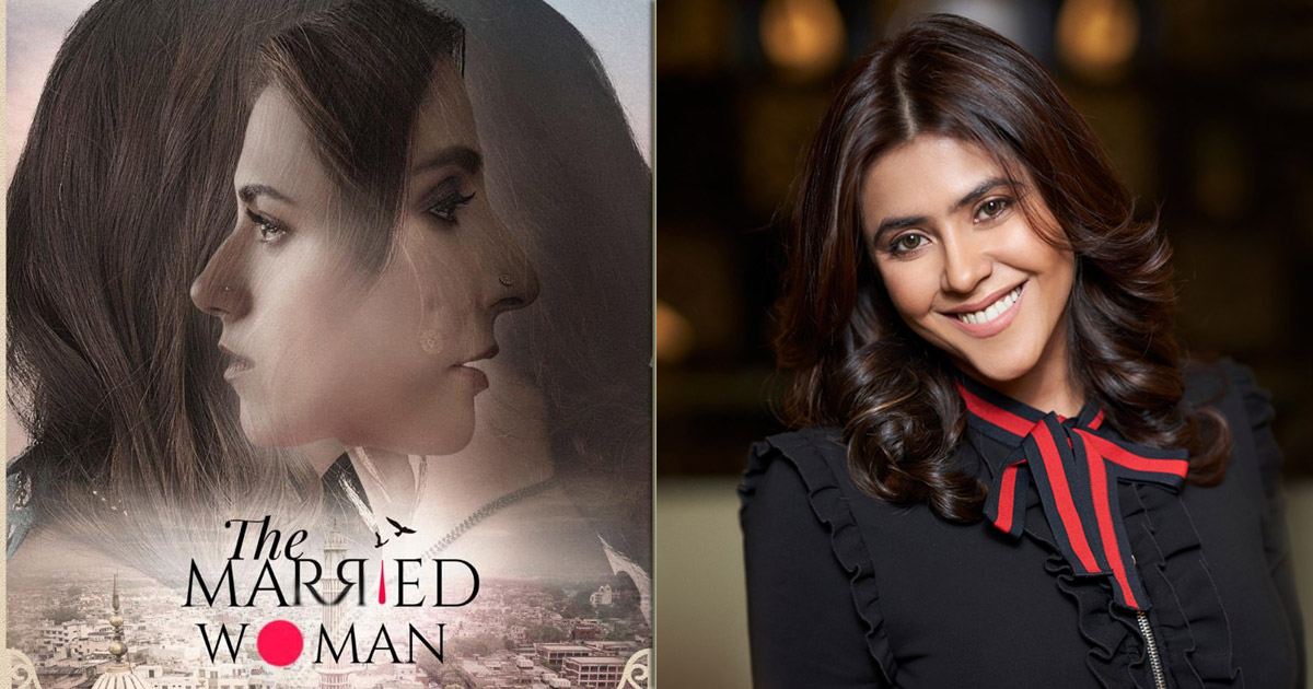 Ekta Kapoor: The language of 'The Married Woman' is different from many other shows!