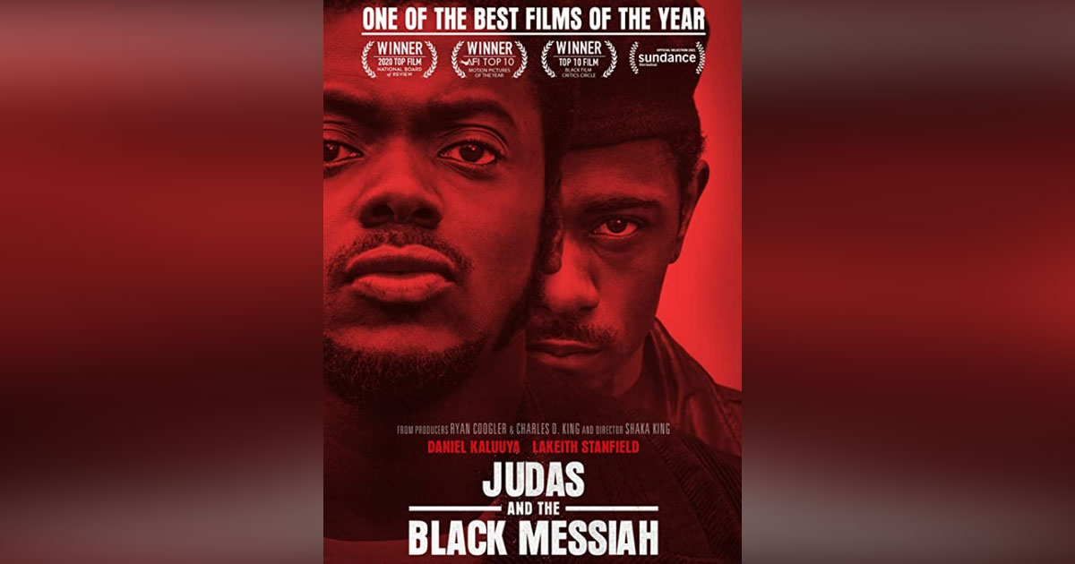 'Judas and the Black Messiah' Counters Decades of Lies About Black Panthers