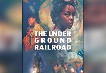 LIMITED SERIES THE UNDERGROUND RAILROAD FROM ACADEMY AWARD WINNER BARRY JENKINS TO PREMIERE MAY 14 ON AMAZON PRIME VIDEO