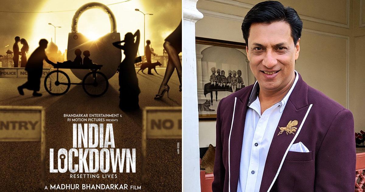 Madhur Bhandarkar fast tracks India Lockdown, set to wrap up the hard hitting drama in February