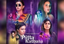 NETFLIX'S FIRST TELUGU ANTHOLOGY - PITTA KATHALU - BRINGS TO LIFE STORIES OF BOLD WOMEN