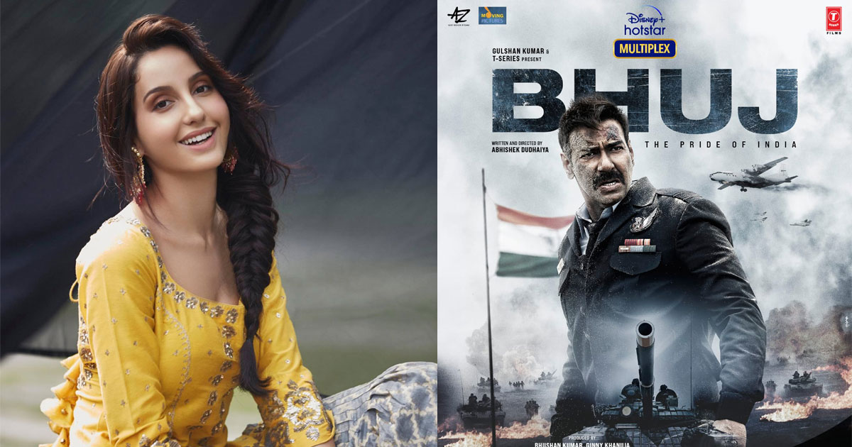 """Bhuj: The Pride of India: Nora Fatehi On Her Role In Ajay Devgn Starrer, """"People Will Have Respect For Me For That"""""""