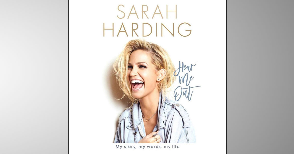 Sarah Harding Wants Everyone To Hear Her Out As Her Autobiography Will Be On Stands In March