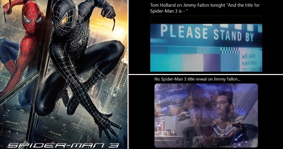 Spider-Man 3 Cast Today Revealed Not 1 But 3 Titles