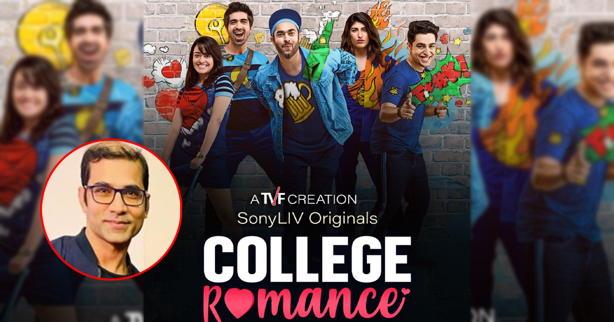 Arunabh Kumar Reveals The Reason Why TVF Timeliners College Romance Got A Sequel