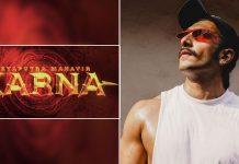 Ranveer Singh To Be Part Of Suryaputra Mahavir Karna?