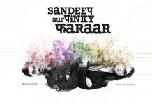 Box Office Predictions - Sandeep aur Pinky Faraar finally releases
