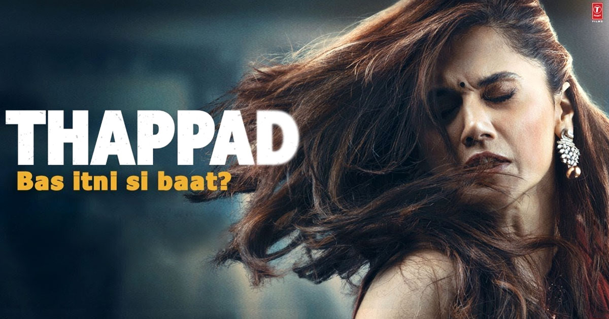 Koimoi Recommends Thappad: 1 Year Of Taapsee Pannu Starrer That Wasn't Just About A Slap But The Monotony & Patriarchy It Became A Threat To