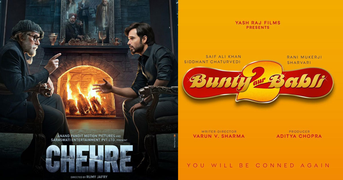 From Chehre To Bunty Aur Babli 2- Films That Are Delayed Due To Covid-19