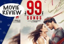 99 Songs Movie Review: AR Rahman Should Compose At Least Ninety-Nine More Songs To Compensate For This!