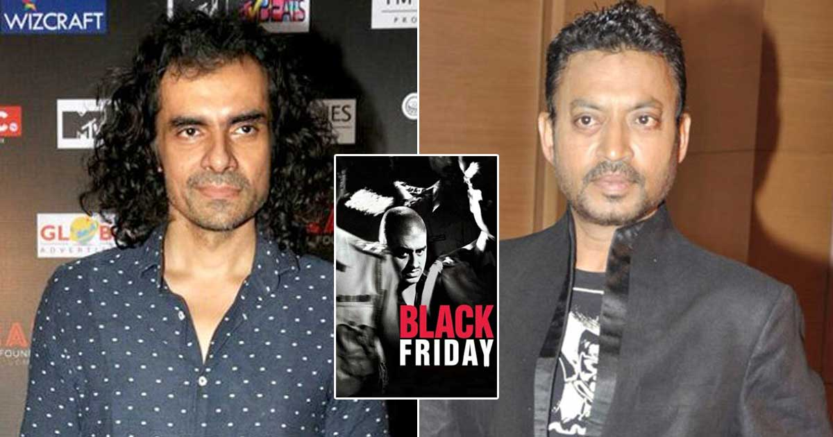 Anurag Kashyap's Black Friday Had Imtiaz Ali's Cameo & Initially Also Had Irrfan Khan