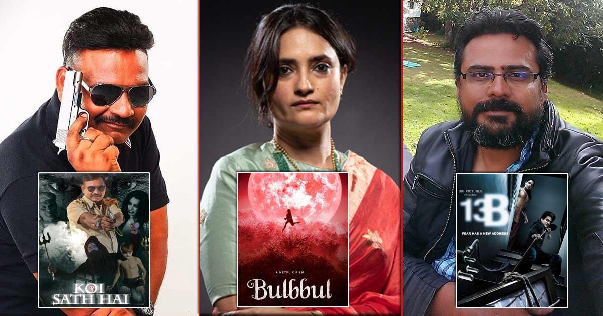 Horror Movies In Bollywood! From Bulbbul's Anvita Dutt Guptan Do Koi Saath Hai's Mahaveer Shringi