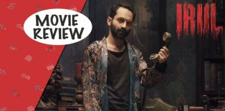 Irul Movie Review Starring Fahadh Faasil, Darshana Rajendran & Soubin Shahir