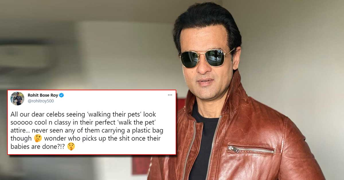 """Rohit Roy Asks A Burning Question To Celebs Walking Their Pets: """"Who Picks Up The Sh*t?"""" - Check Out"""