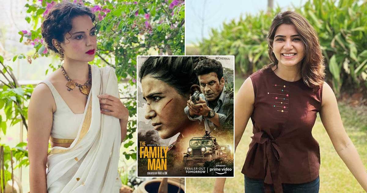 Samantha Akkineni Praised By Kangana Ranaut For The Family Man 2 Trailer
