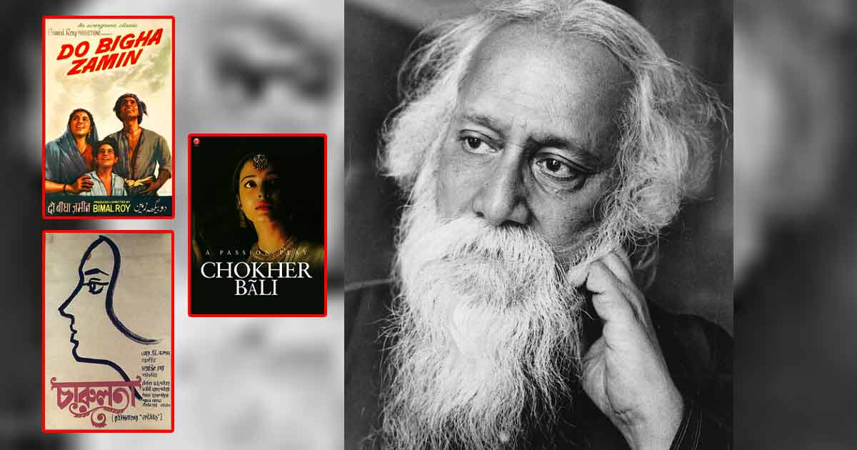 Remembering Rabindranath Tagore & His Eternal Influence On Indian Cinema