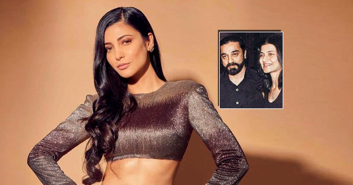 Shruti Haasan Was 'Excited' For Her Parents Kamal Haasan & Sarika's Separation & The Reason Will Make You Feel Better Too, Read On